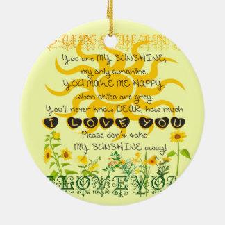 You are my sunshine... ceramic ornament