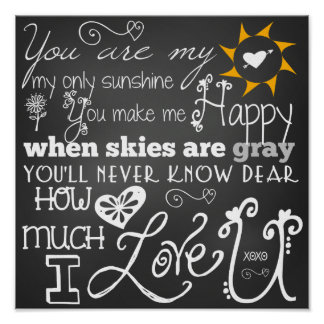 You Are My Sunshine Chalkboard Look Poster