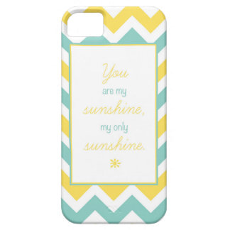 'You Are My Sunshine' Chevron Case