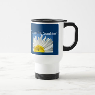 You are My Sunshine! Coffee Travel Mugs Daisy Blue