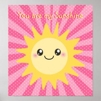 You are my Sunshine cute sun Poster