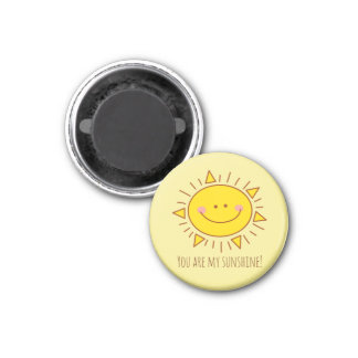 You Are My Sunshine Happy Cute Smiley Sunny Day 3 Cm Round Magnet