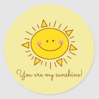 You Are My Sunshine Happy Cute Smiley Sunny Day Classic Round Sticker