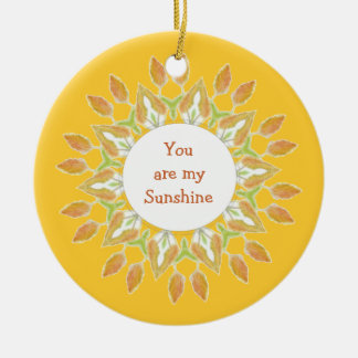 """You are My Sunshine!"" Love Quote Watercolor Ceramic Ornament"