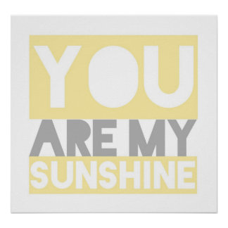 You Are My Sunshine lyrics poster