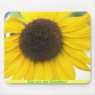 You are my Sunshine! Mousepad