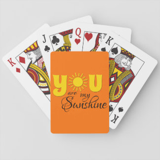 You are my sunshine playing cards