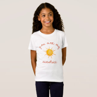 You Are My Sunshine Quote Art T-Shirt