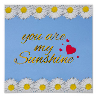 You Are My Sunshine Song Lyrics Gold Hearts Daisy Poster