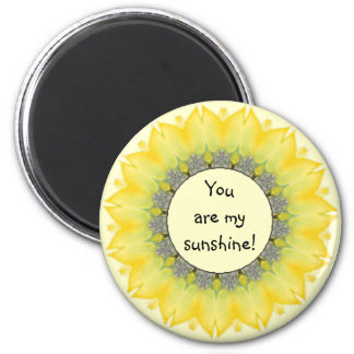 You are My Sunshine, Sunflower Encouragement 6 Cm Round Magnet