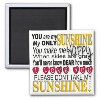 You Are My Sunshine Typography with Hearts Magnet