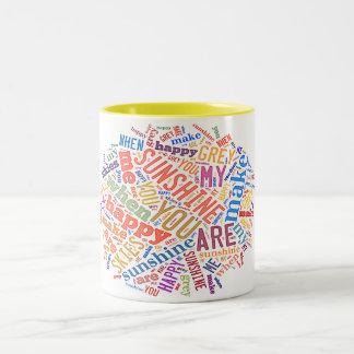 """You Are My Sunshine"" Word Art on Coffee Mug"