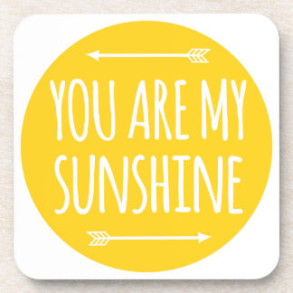 You are my sunshine, word art, text design coaster