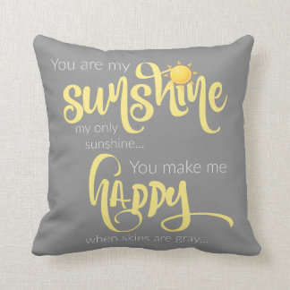 You are my sunshine; yellow on grey, with chevron cushion