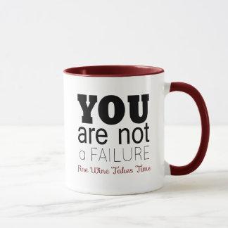 YOU ARE NOT A FAILURE, Fine Wine Mug