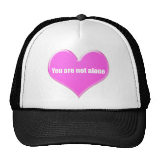 You are not alone. trucker hat