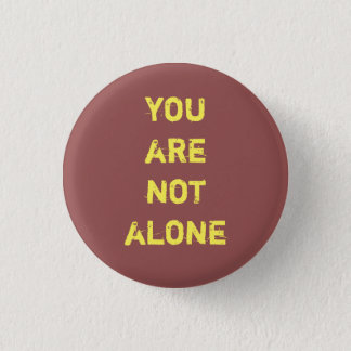 you are not alone Evak button Isak Even