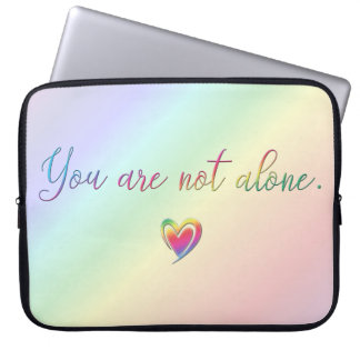 You Are Not Alone Laptop Computer Sleeves