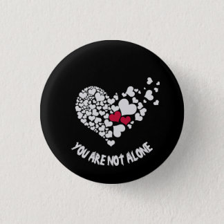 You Are Not Alone Pin