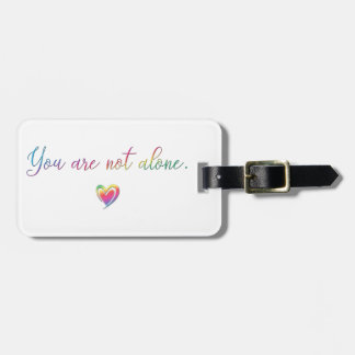 You Are Not Alone/Safety Pin Luggage Tag