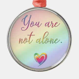 You Are Not Alone Silver-Colored Round Decoration