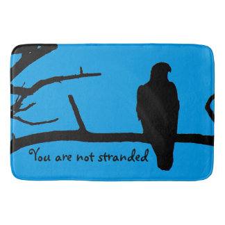 You Are Not Stranded Bath Mat