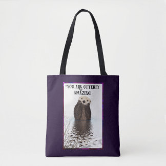 You are Otterly Amazing Cute Pun with Sweet Otter Tote Bag