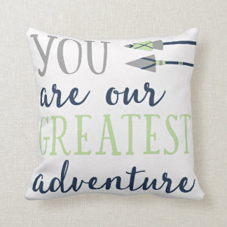 You Are Our Greatest Adventure Nursery Pillow