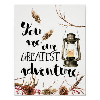 You Are Our Greatest Adventure Poster