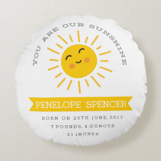 You are our Sunshine - Nursery Baby Stats Pillow