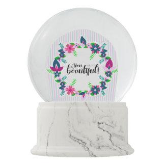 You are so Beautiful! Snow Globe
