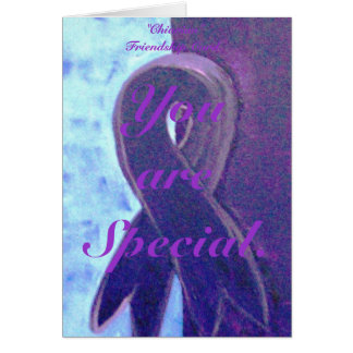 """You are Special., """"Chiarian"""" Friendshi... Greeting Card"""