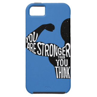 You Are Stronger Than You Think iPhone 5 Case