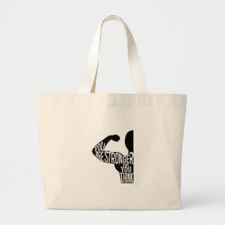 You Are Stronger Than You Think Large Tote Bag