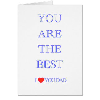 """""""You are the best DAD"""" Card"""