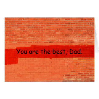 """""""You are the best, Dad"""" Father's Day Customizable Card"""