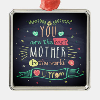 You Are The Best Mother In The whole World Silver-Colored Square Decoration