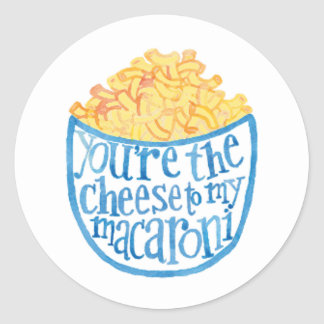 You are the Cheese to My Macaroni Sticker