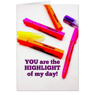 YOU are the HIGHLIGHT of my Day Encouragement Gift Card