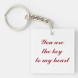 You are the key to my heart key ring