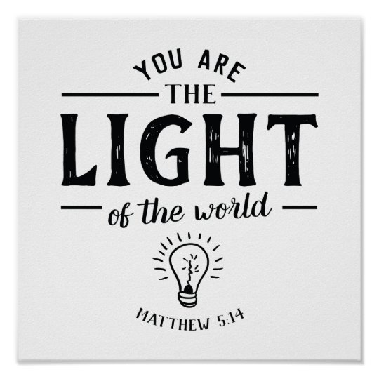 You are the Light of the World Art Print