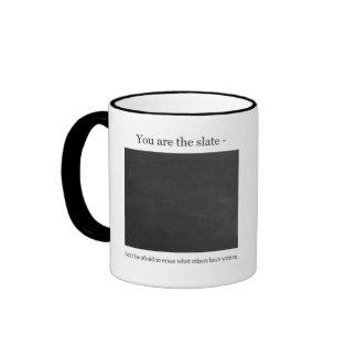 You are the Slate Coffee Mug