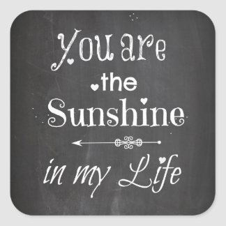 You Are The Sunshine Chalkboard Letters Square Sticker