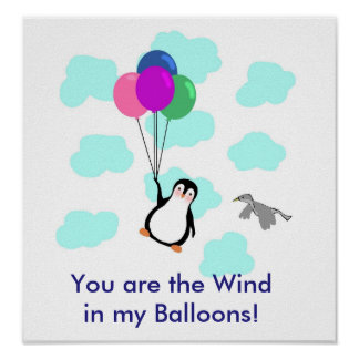 """""""You are the wind in my balloons"""" POSTER"""