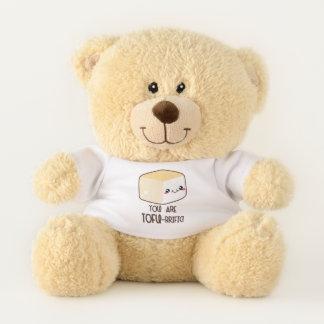 You Are Tofu-riffic Teddy Bear