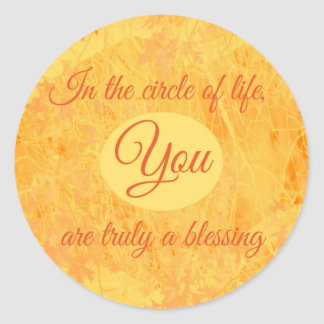 You Are Truly a Blessing Round Sticker
