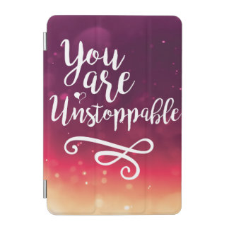 You are Unstoppable iPad Smart Cover iPad Mini Cover
