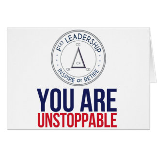 You are Unstoppable note card