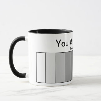 You Are Valued Mug
