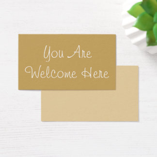 """You Are Welcome Here"" Include Someone New Business Card"